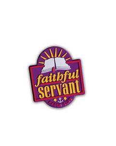 Faithful Servant Pin Award - Cannot ship Medial Mail