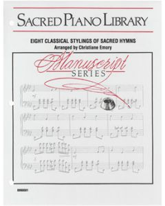 Eight Classical Stylings of Sacred Hymns