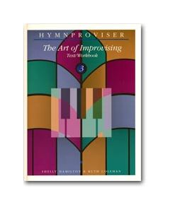 Hymnproviser 3 - The Art of Improvising Text/Workbook
