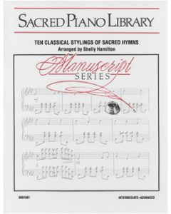 Ten Classical Stylings of Sacred Hymns