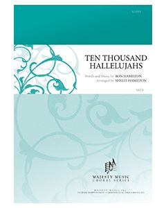 Ten Thousand Hallelujahs - octavo - (Quantity orders must include church name and address.)