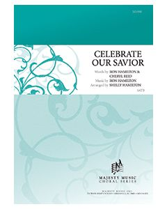 Celebrate Our Savior - Octavo - (Quantity orders must include church name and address.)