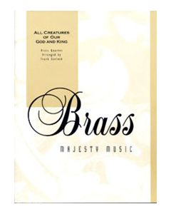All Creatures Of Our God And King - Brass Quartet