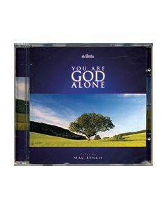 You Are God Alone - CD