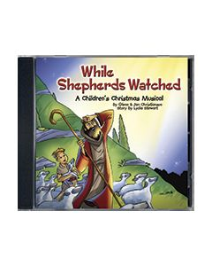 While Shepherds Watched - Listening CD