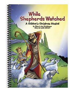 While Shepherds Watched - Spiral-bound choral book