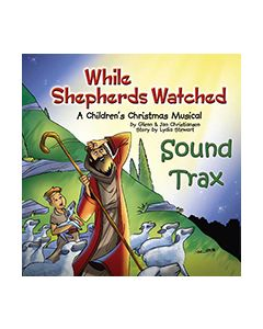 While Shepherds Watched - Sound Trax CD