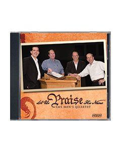 Let Us Praise His Name - CD