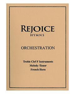 Rejoice Hymn - Orch: - Treble Clef F