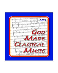 7th Grade - God Made Classical Music (CD #1)