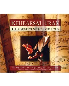 The Greatest Story Ever Told - Rehearsal Trax (Set of 4 CDs)