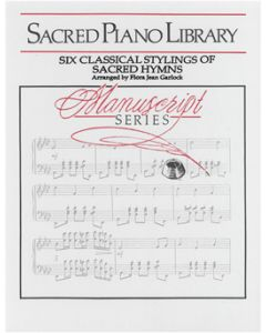 Six Classical Stylings Of Sacred Hymns