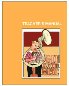 1st Grade - God Made Music (Teacher's Manual)