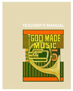 5th Grade - God Made Music (Teacher's Manual)