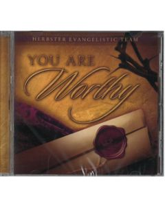 You Are Worthy - CD (Herbster Evangelistic Team)