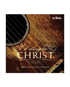 I Cling to Christ - CD (The Wilds)