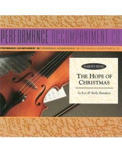 The Hope of Christmas - P/A CD (Performance Accompaniment CD)