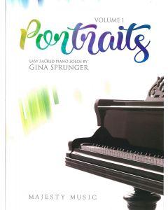 Portraits Vol. 1 - Easy Sacred Piano Solos