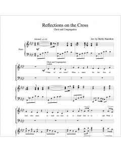 Reflections on the Cross - Choral Octavo - Printable Download