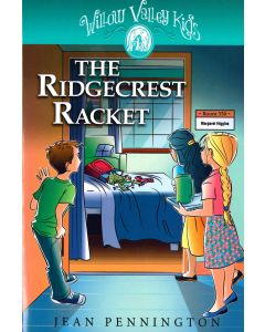 Willow Valley Kids - The Ridgecrest Racket