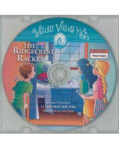 Willow Valley Kids - The Ridgecrest Racket - Illustration Pak