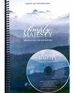 Spiral - Simply Majesty Choral Book with Director's CD