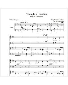 There Is a Fountain - Choral Octavo - Printable Download