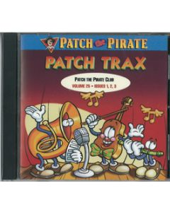 Patch Trax Accompaniment CD - Vol. 25 (songs for all three issues)