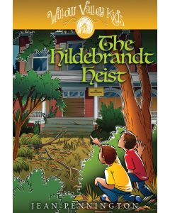 Willow Valley Kids - The Hildebrandt Heist