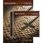 Shadow of the Cross - Director's Kit (CD/Book)